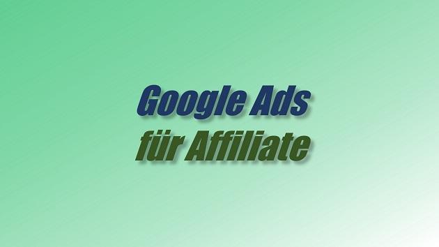 Google Ads für Affiliate Marketing