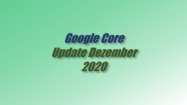Google Core Update Dezember 2020